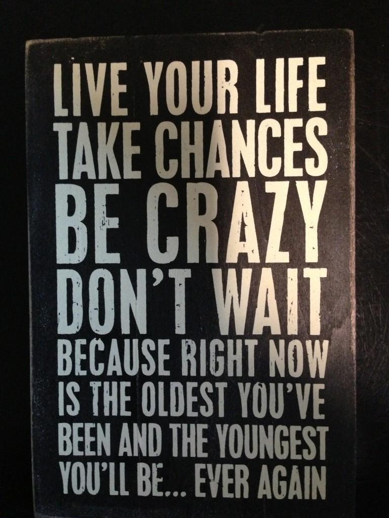 Live Boldly!